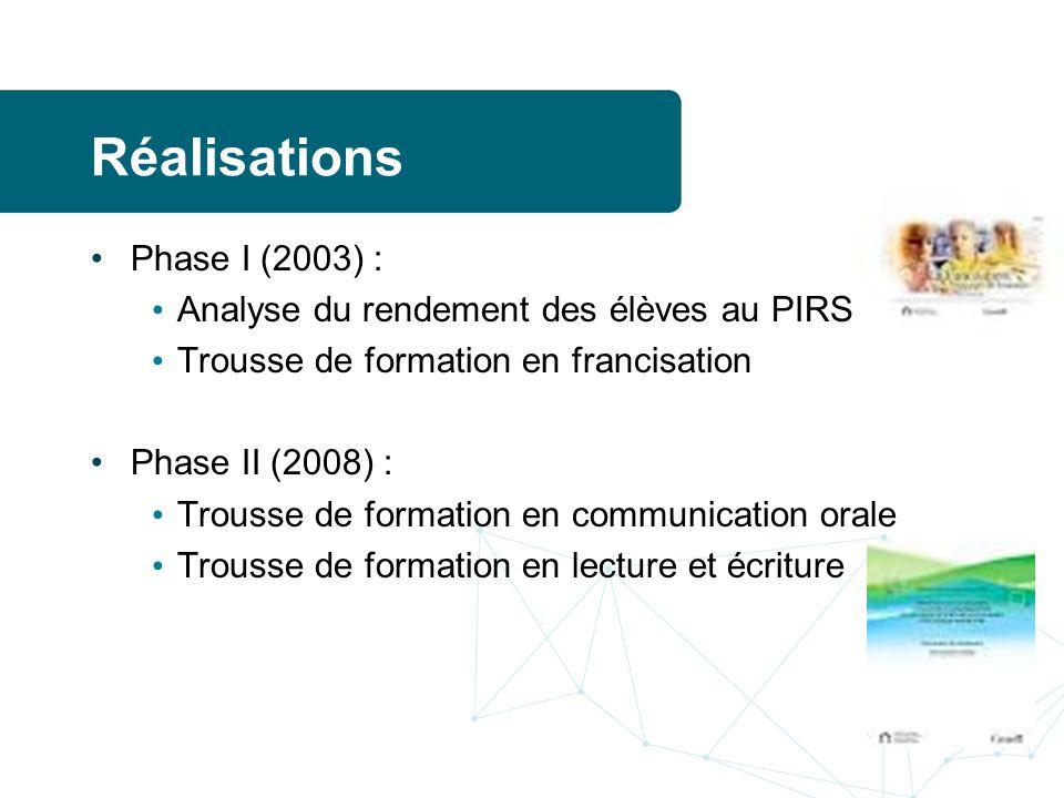 Réalisations Phase I (2003) : Analyse du rendement des élèves au PIRS