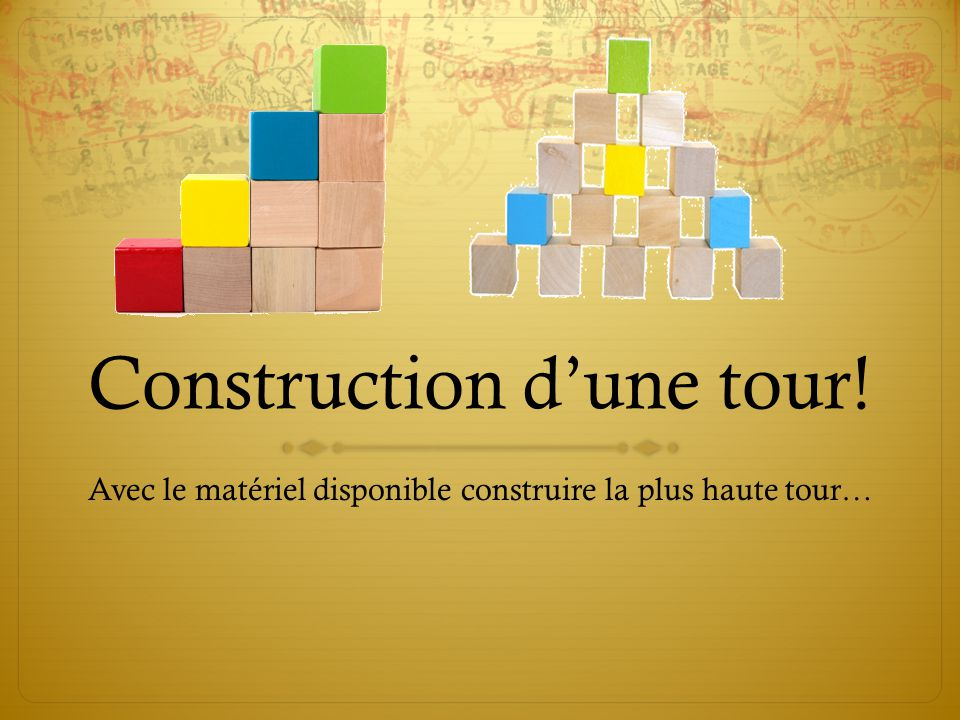 Construction d'une tour!