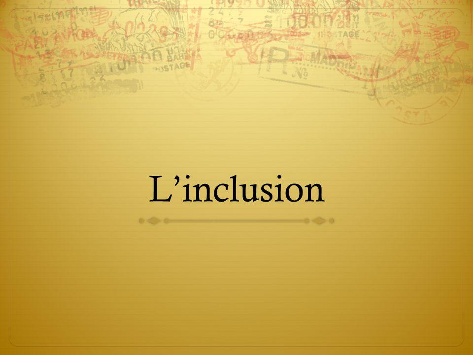 L'inclusion