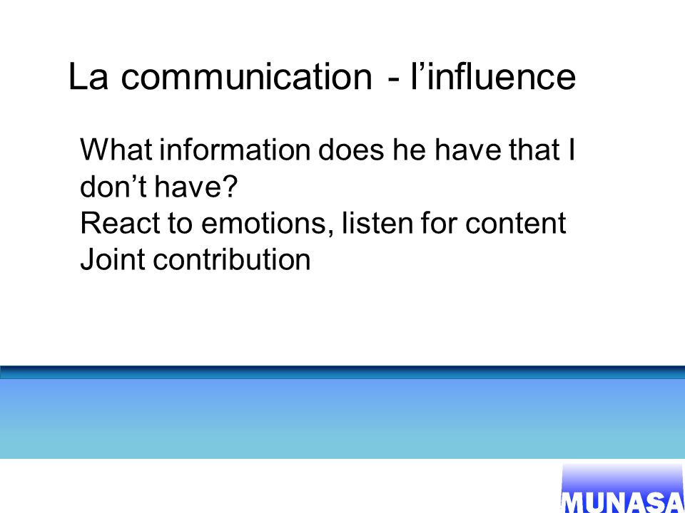 La communication - l'influence