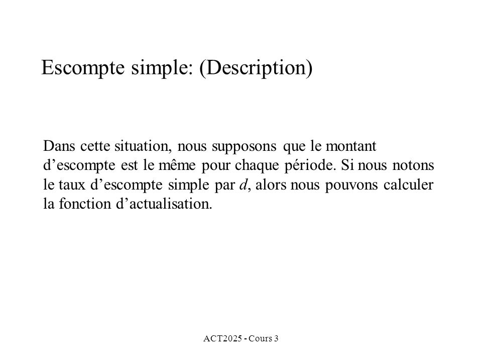 Escompte simple: (Description)