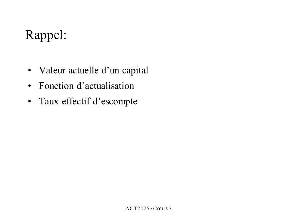 Rappel: Valeur actuelle d'un capital Fonction d'actualisation