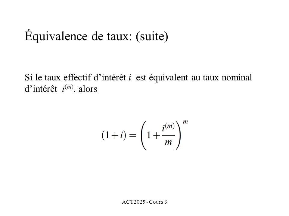 Équivalence de taux: (suite)