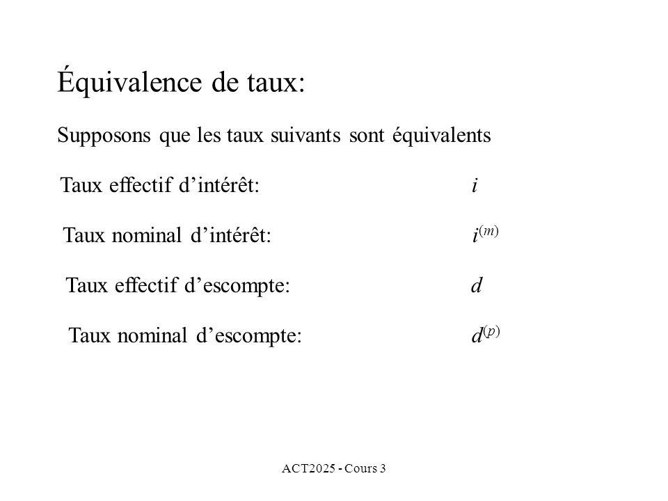 Équivalence de taux: Supposons que les taux suivants sont équivalents