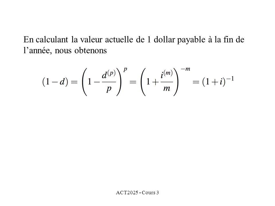 En calculant la valeur actuelle de 1 dollar payable à la fin de l'année, nous obtenons