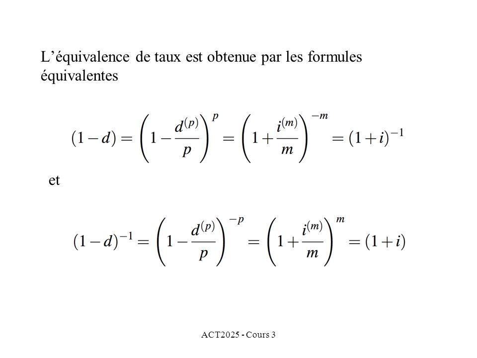 L'équivalence de taux est obtenue par les formules équivalentes
