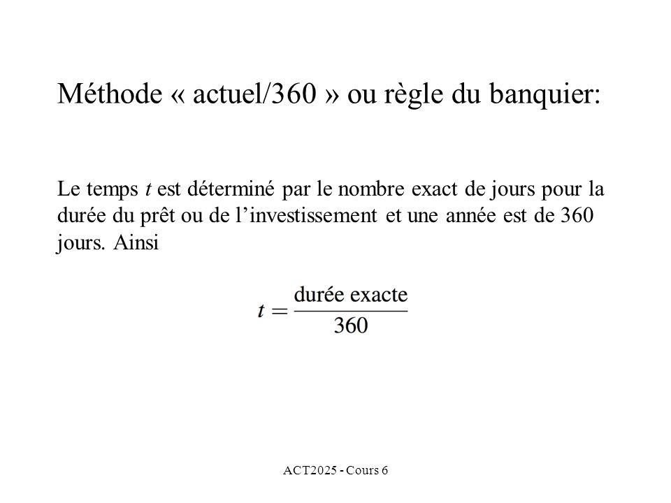 Méthode « actuel/360 » ou règle du banquier: