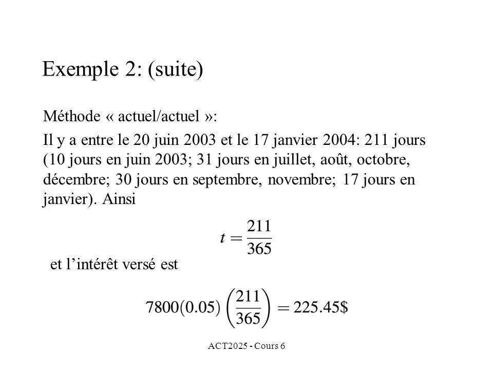 Exemple 2: (suite) Méthode « actuel/actuel »: