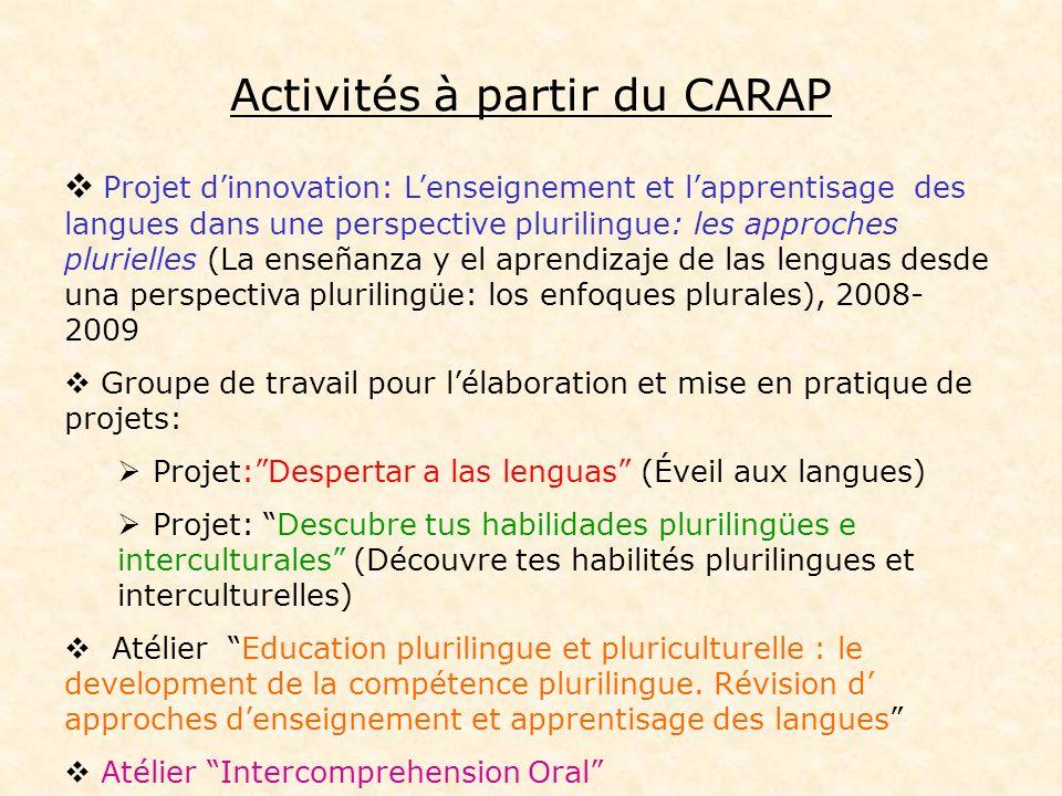 Activités à partir du CARAP