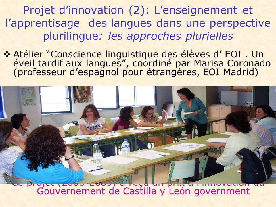 Projet d'innovation (2): L'enseignement et l'apprentisage des langues dans une perspective plurilingue: les approches plurielles