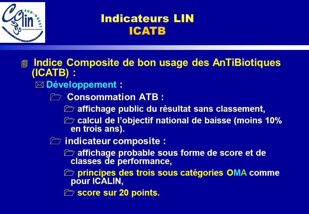 Indicateurs LIN ICATB Consommation ATB : indicateur composite :