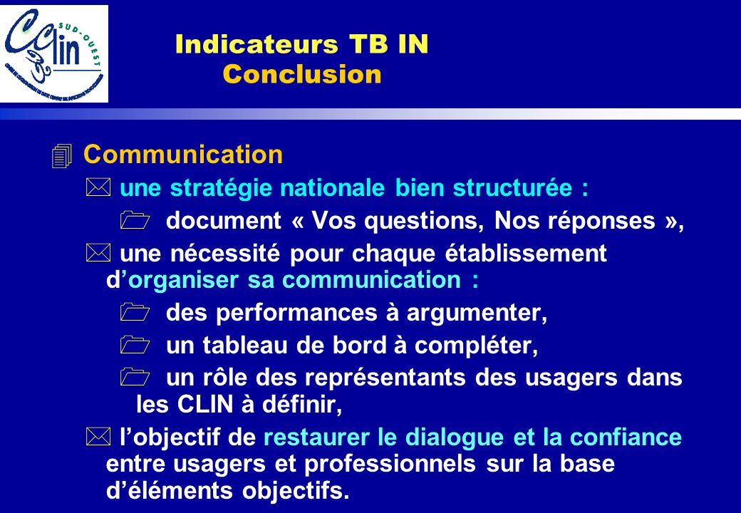Indicateurs TB IN Conclusion