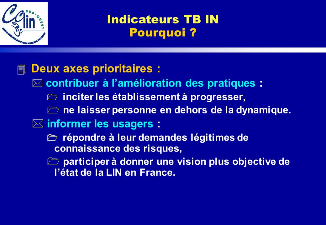 Indicateurs TB IN Pourquoi