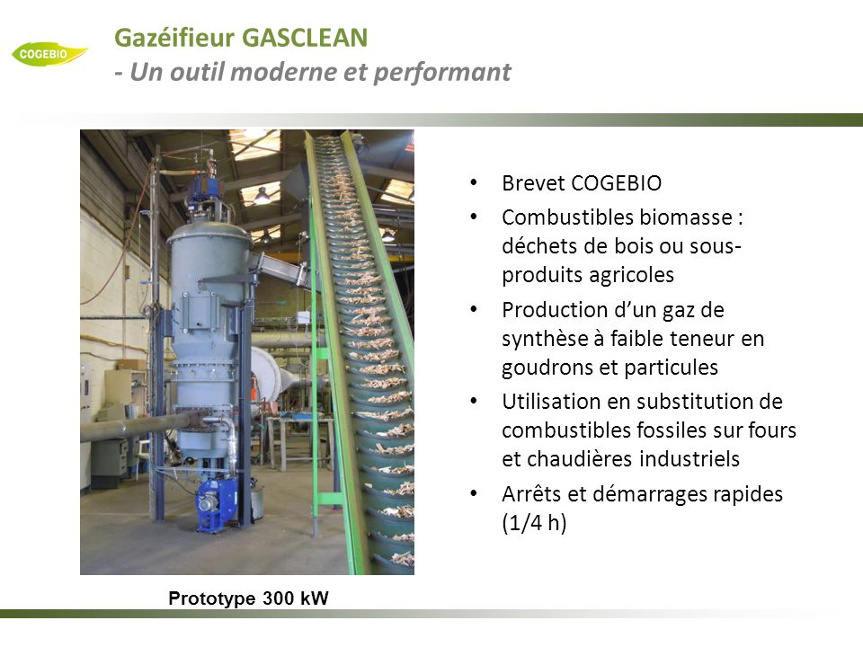 Gazéifieur GASCLEAN - Un outil moderne et performant