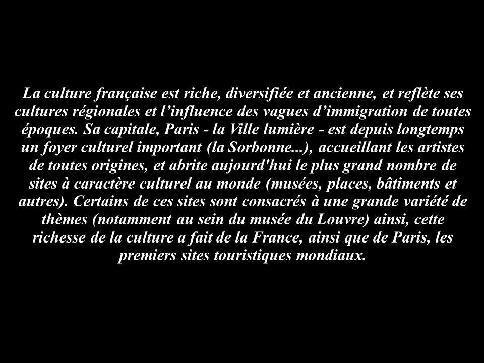 La culture française est riche, diversifiée et ancienne, et reflète ses cultures régionales et l'influence des vagues d'immigration de toutes époques.