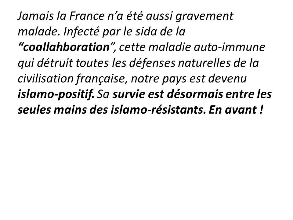 Jamais la France n'a été aussi gravement malade