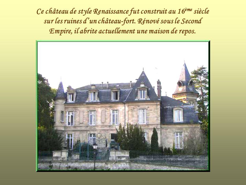 Ce château de style Renaissance fut construit au 16ème siècle sur les ruines d'un château-fort.
