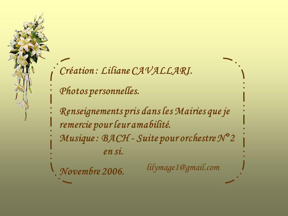 Création : Liliane CAVALLARI. Photos personnelles.