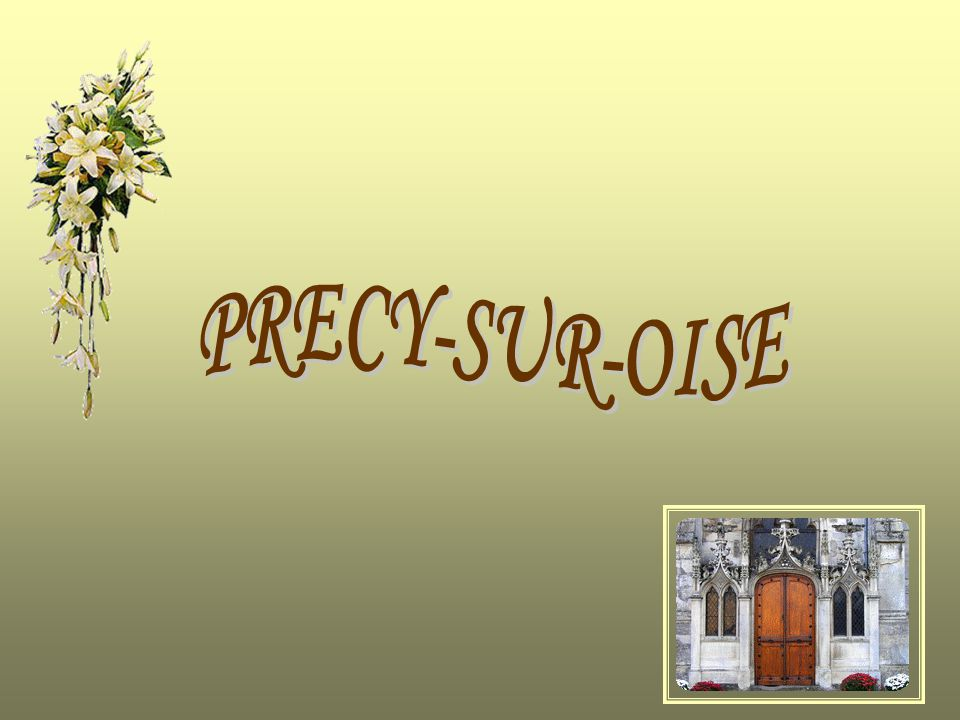 PRECY-SUR-OISE