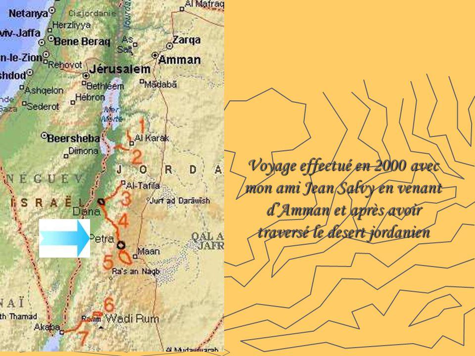 Voyage effectué en 2000 avec mon ami Jean Salvy en venant d'Amman et après avoir traversé le desert jordanien