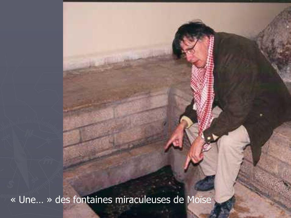 « Une… » des fontaines miraculeuses de Moïse