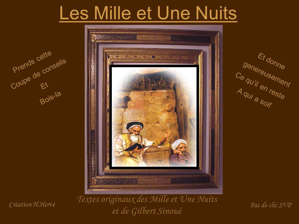 Textes originaux des Mille et Une Nuits et de Gilbert Sinoué