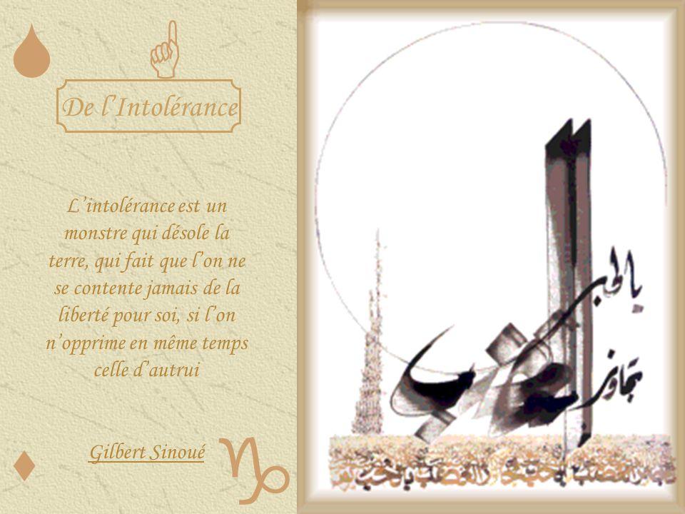 S G De l'Intolérance.