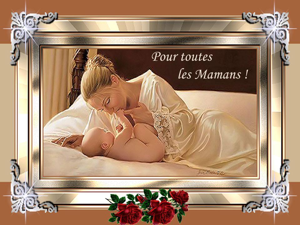 Pour toutes les Mamans !