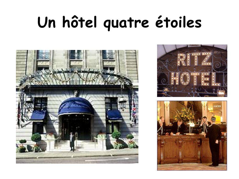 Un hôtel quatre étoiles
