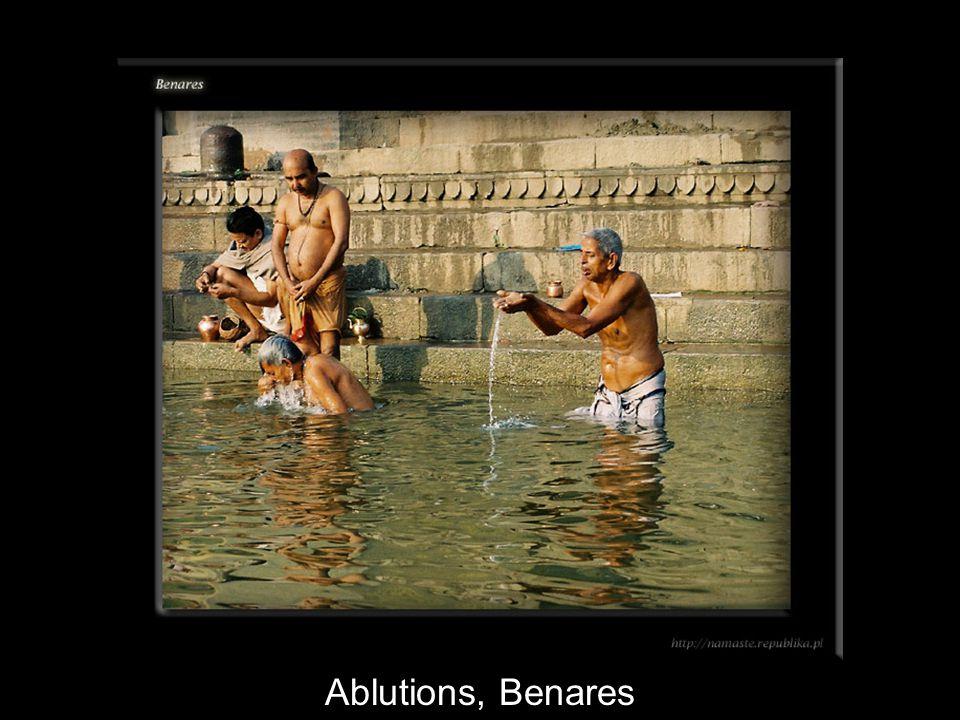 Ablutions, Benares