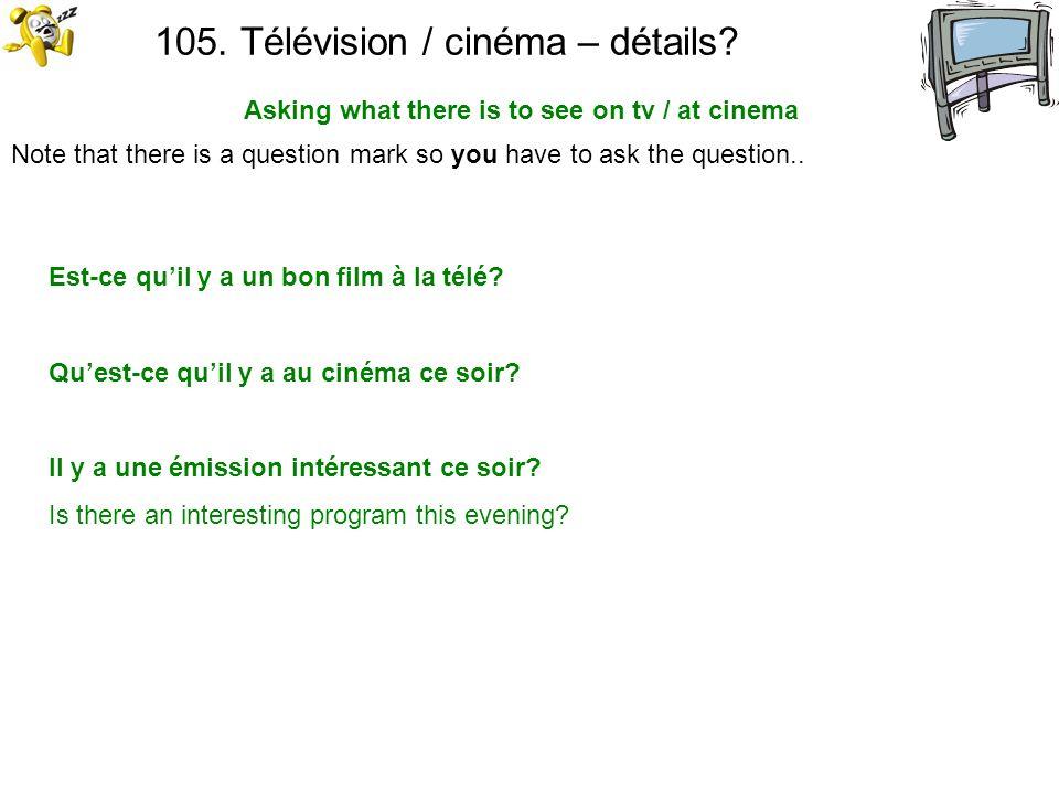 105. Télévision / cinéma – détails