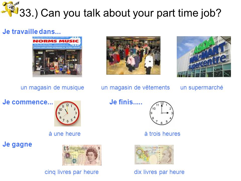 33.) Can you talk about your part time job