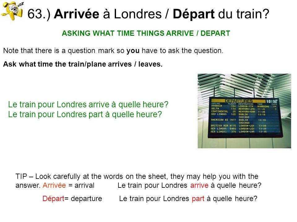 63.) Arrivée à Londres / Départ du train