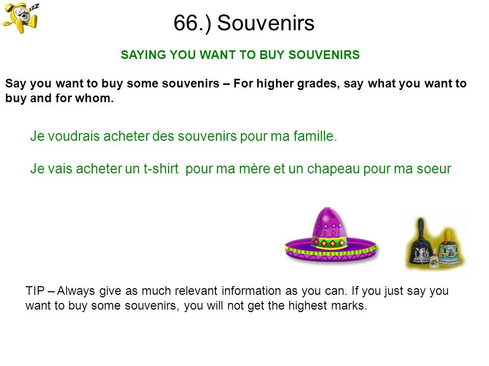 SAYING YOU WANT TO BUY SOUVENIRS