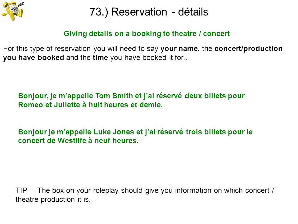 73.) Reservation - détails