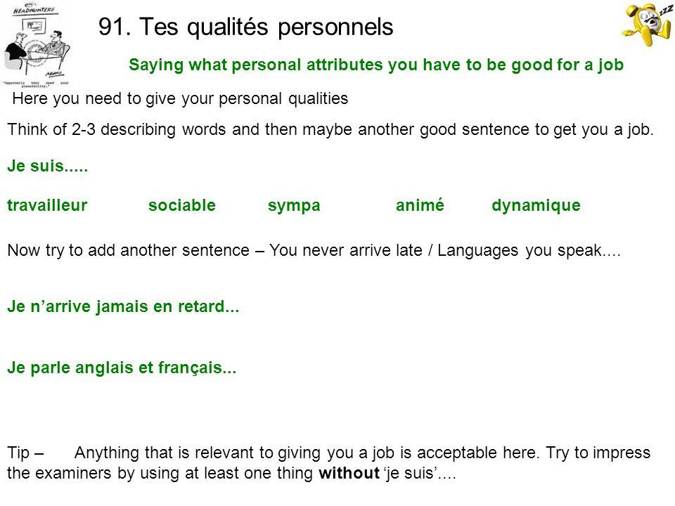 91. Tes qualités personnels