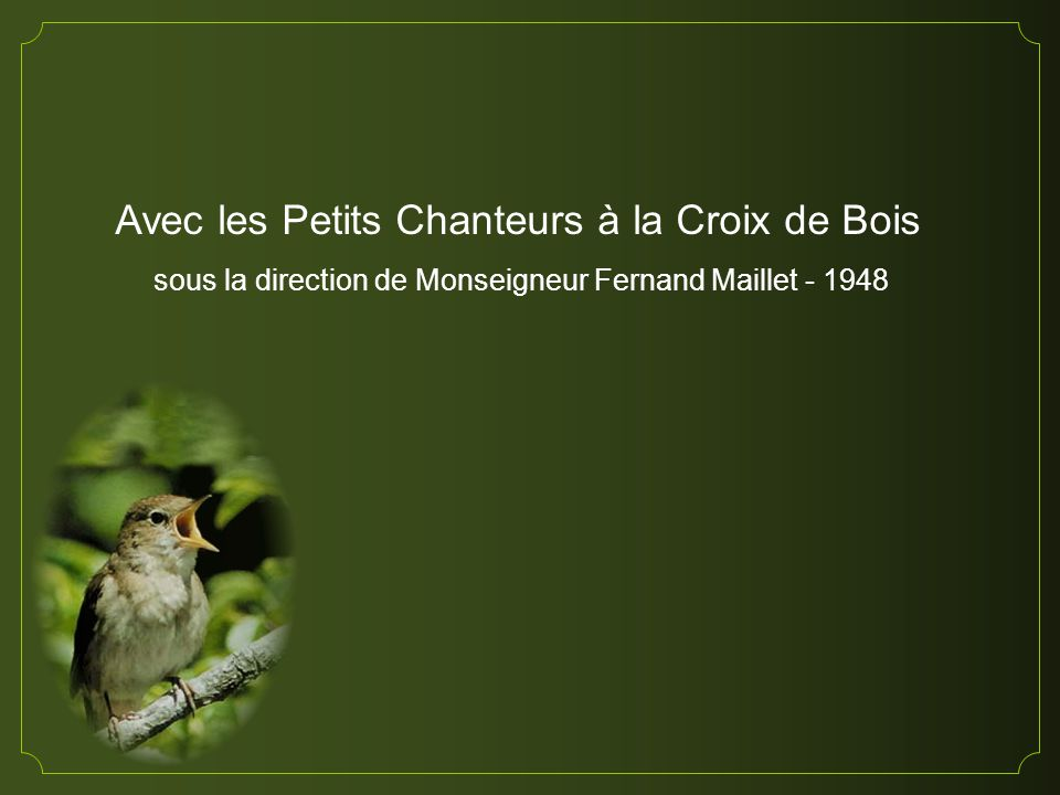 sous la direction de Monseigneur Fernand Maillet - 1948