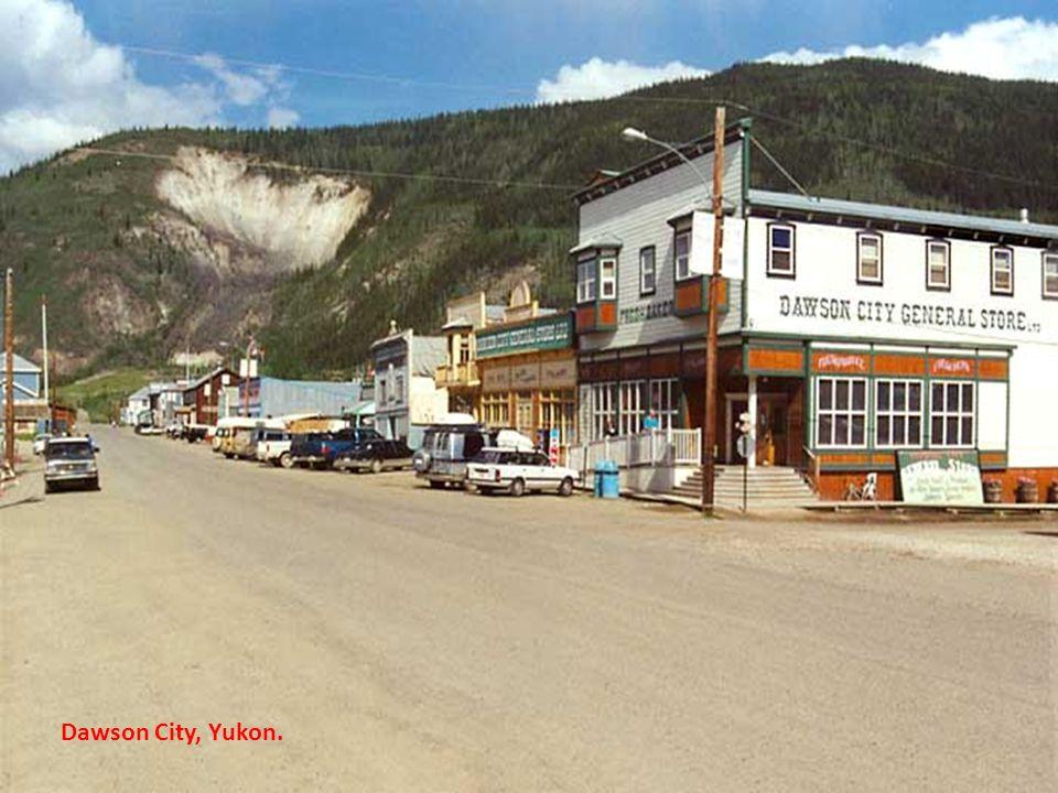 Dawson City, Yukon.