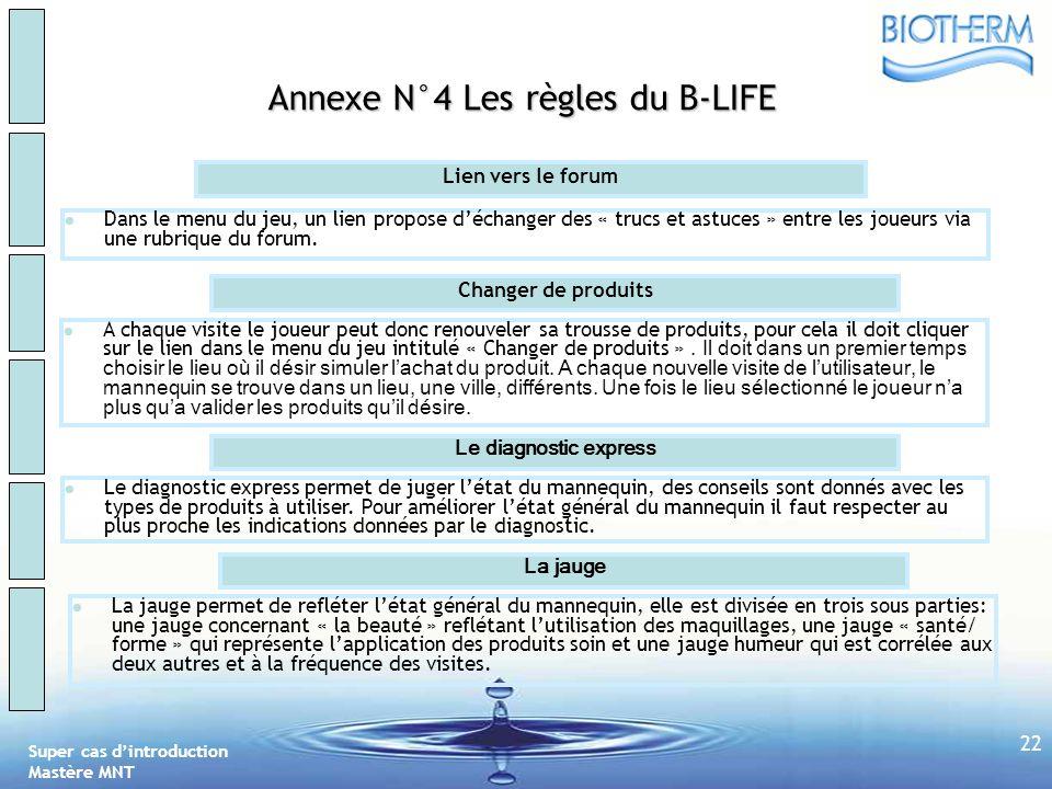 Annexe N°4 Les règles du B-LIFE