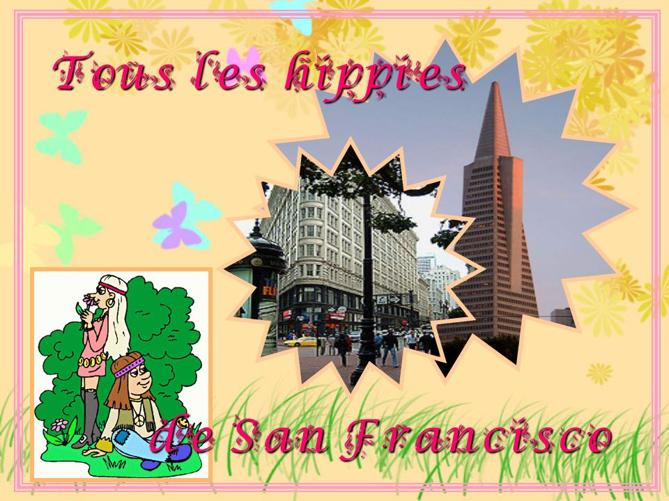 Tous les hippies de San Francisco