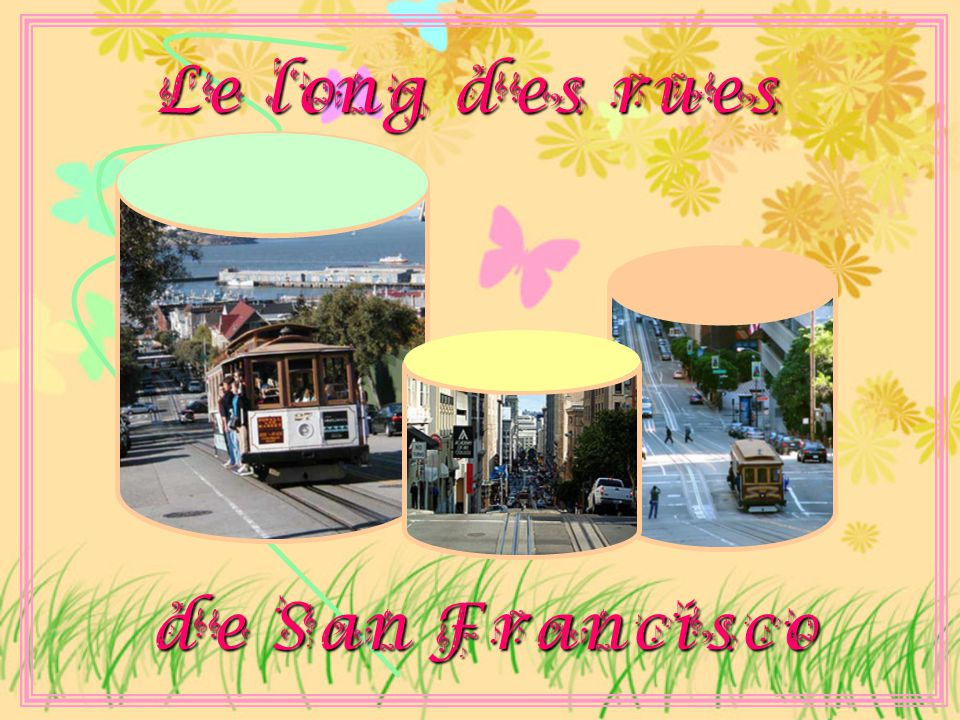 Le long des rues de San Francisco
