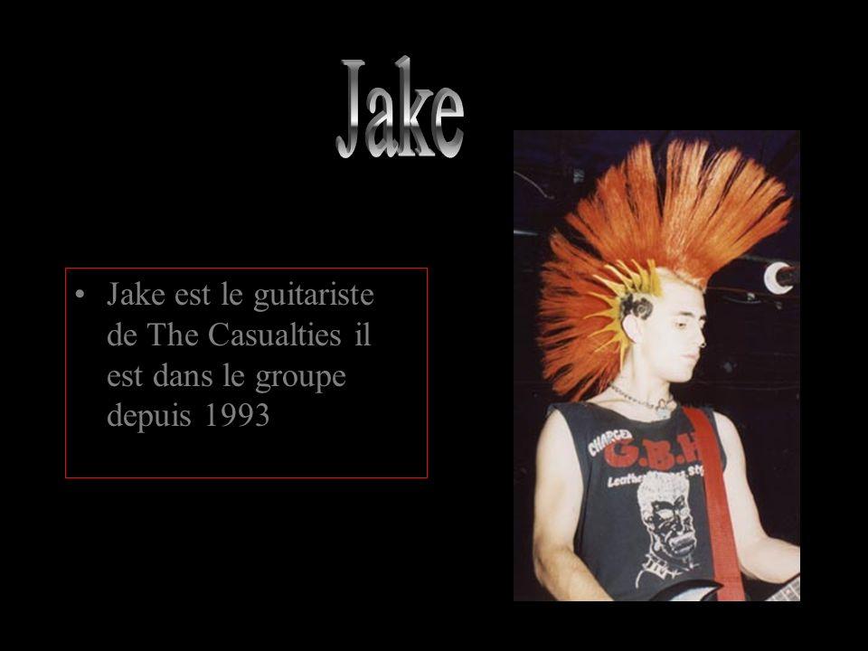 Jake Jake est le guitariste de The Casualties il est dans le groupe depuis 1993