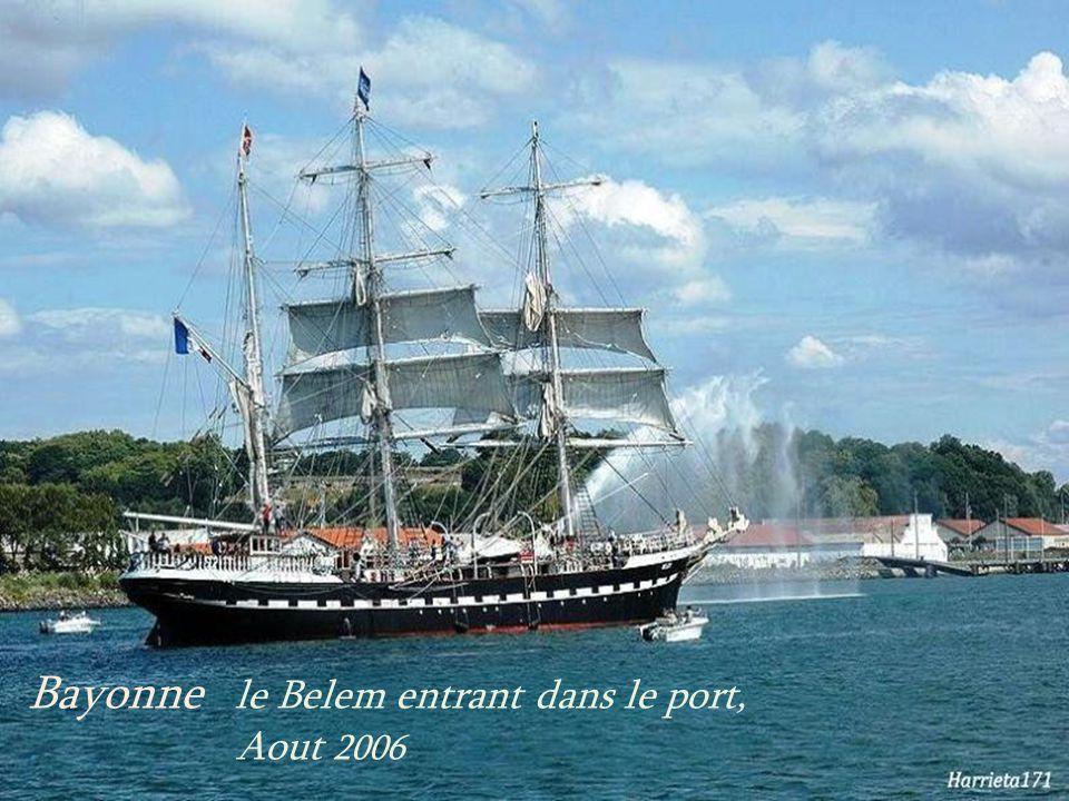 Bayonne le Belem entrant dans le port, . Aout 2006