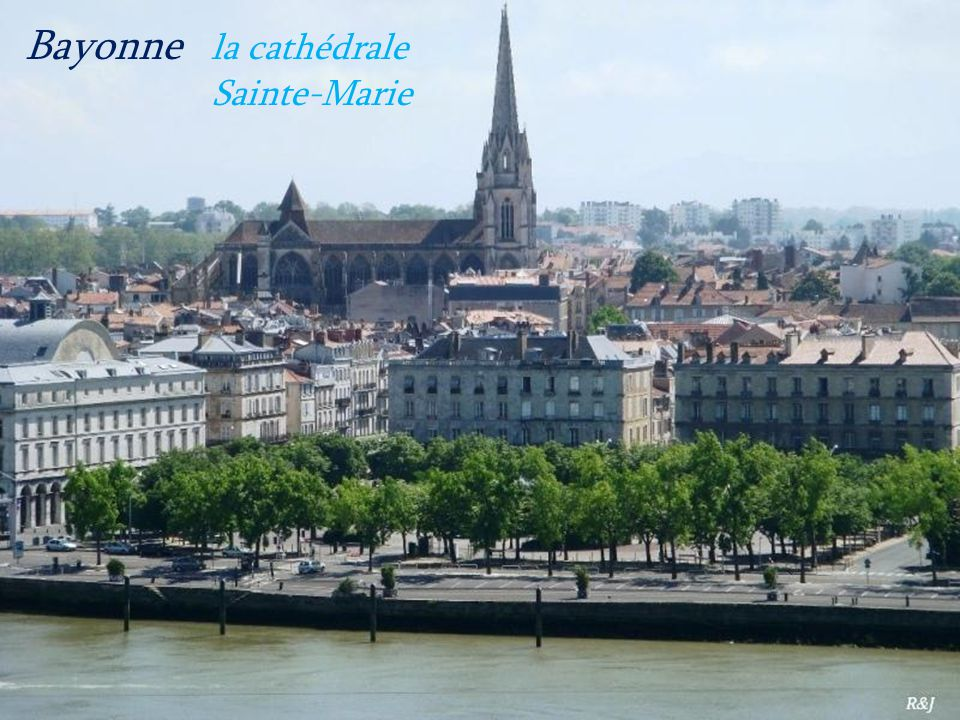 Bayonne la cathédrale . Sainte-Marie