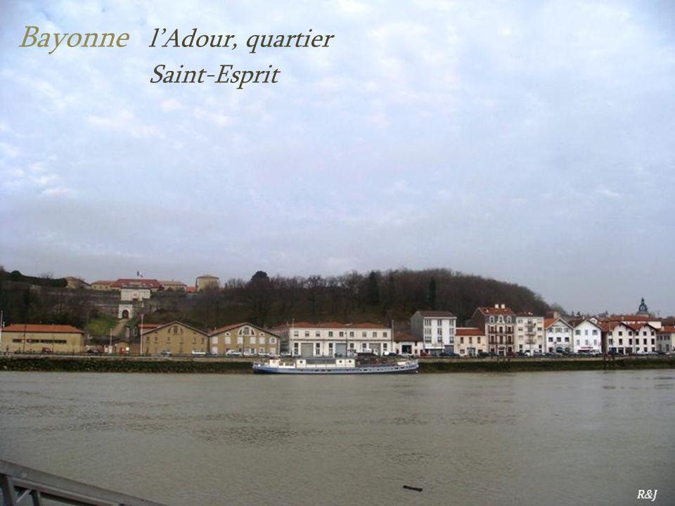 Bayonne l'Adour, quartier . Saint-Esprit