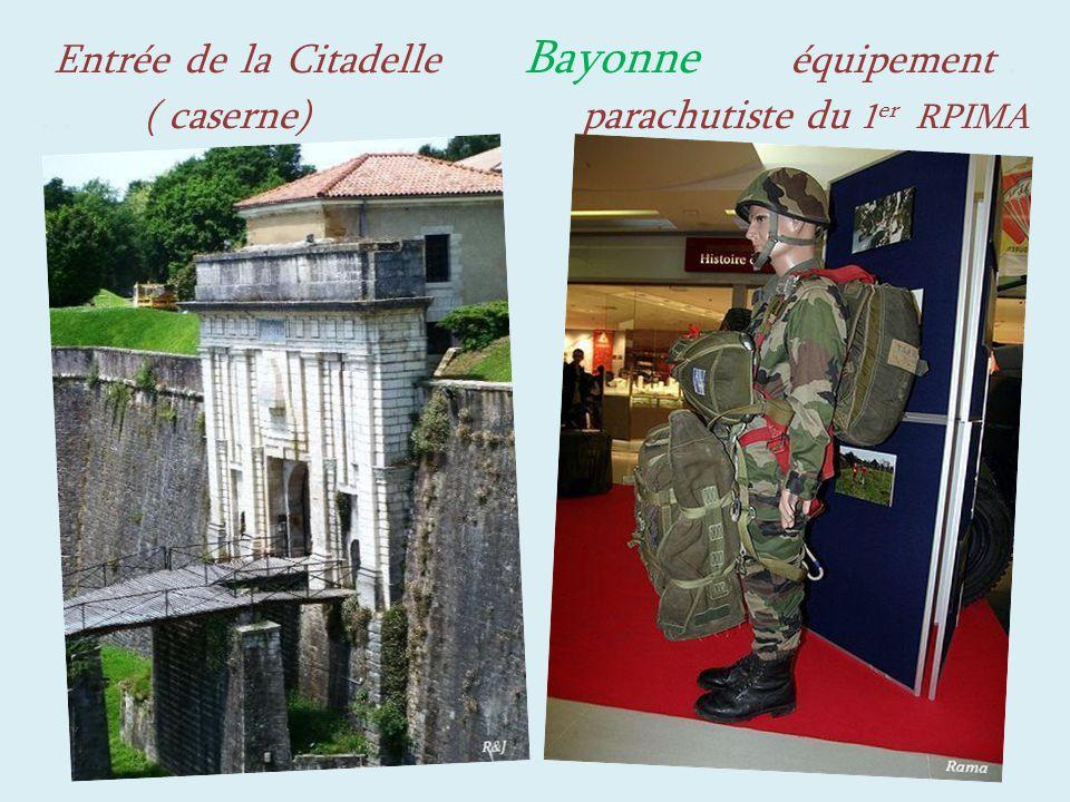 Entrée de la Citadelle Bayonne équipement