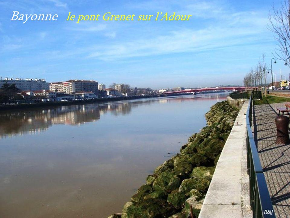 Bayonne le pont Grenet sur l'Adour