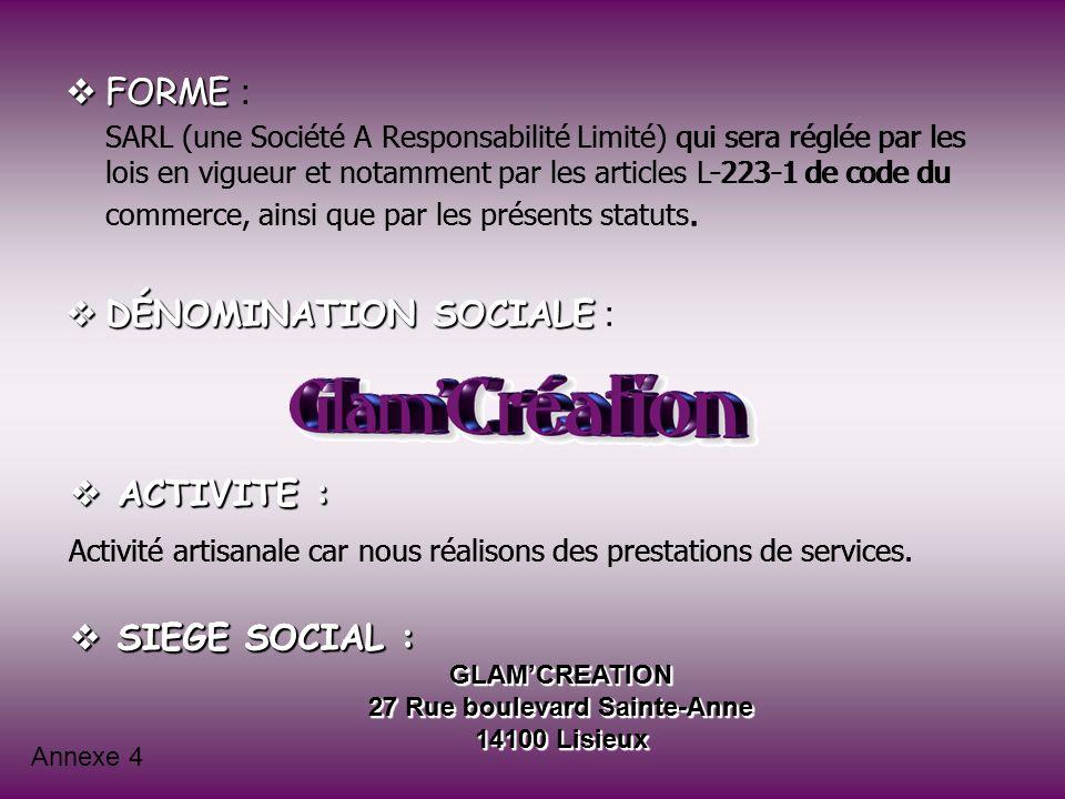 DÉNOMINATION SOCIALE : FORME :