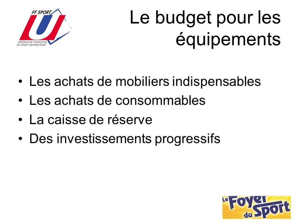 Le budget pour les équipements