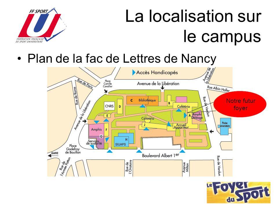 La localisation sur le campus